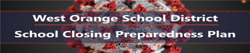 West Orange School District School Closing Preparedness Plan