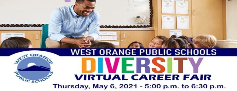 West Orange Public Schools Diversity Virtual Career Fair