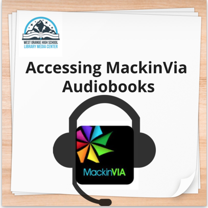 Accessing MackinVia Audiobooks